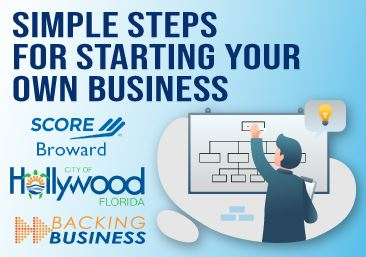 Broward SCORE - Simple Steps For Starting Your Own Business