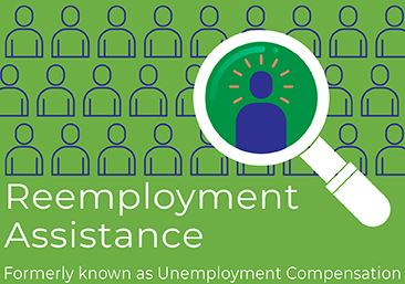 Reemployment Assistance Formerly Known as Unemployment Assistance